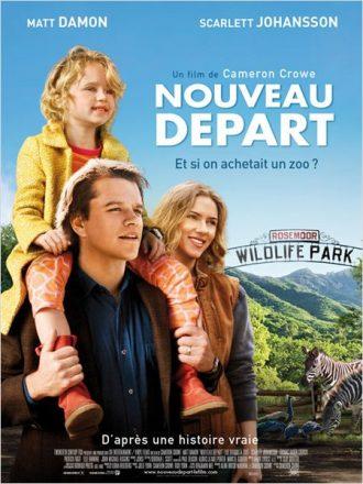 Affiche de Nouveau Départ de Cameron Crowe sur laquelle Matt Damon et Scarlett Johansson sont à l'entrée d'un zoo et semblent s'émerveiller.