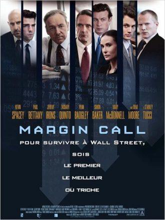 Affiche du film Margin Call ou l'on voit des flèches qui vont vers le bas nous pouvons voir les personnages du film et les côtes boursières.