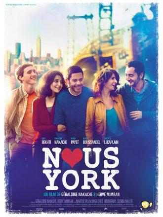 Affiche du film Nous York sur laquelle l'équipe du film rit et marche ensemble dans les rues de la Grosse Pomme.