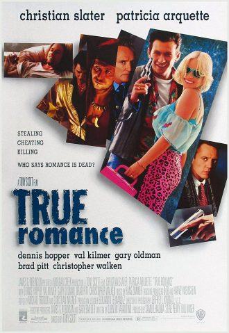 Affiche du film True Romance de Tony Scott sur laquelle tous les personnages principaux sont présentés sur un montage photo.