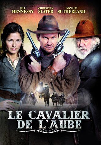 Affiche du film Le Cavalier de L'aube sur laquelle Jill Hennessy, Christian Slater et Donald Sutherland posent face à l'objectif. Slater croise des revolvers. Au dessus du titre, nous distinguons plusieurs cavaliers à cheval.