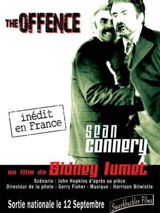 Affiche en noir et blanc de The Offence de Sidney Lumet. Nous y voyons l'inspecteur incarné par Sean Connery molester un suspect.