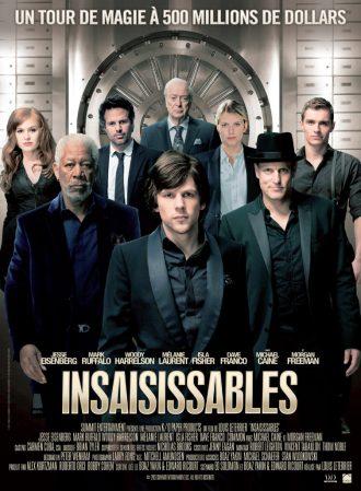 Affiche du film Insaisissables sur laquelle nous distinguons un portrait de tous les personnages réunis devant un coffre fort.