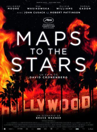 Affiche de Maps To The Stars de David Cronenberg, sur laquelle nous voyons Hollywood s'embraser.