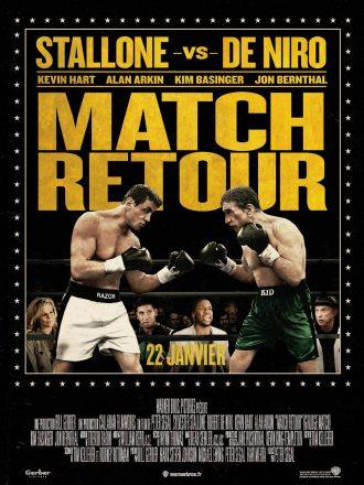 Affiche du film Match Retour qui rappelle les annonces de matchs de boxe, sur laquelle Stallone et De Niro sont face à face en position de combat.