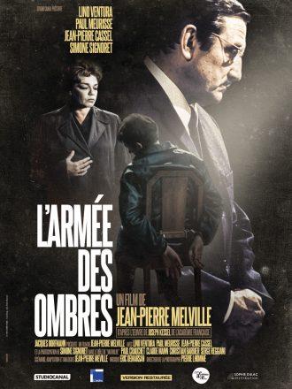 Affiche restaurée de L'armée des ombres de Jean-Pierre Melville. Nous y voyons sur un montage photo Simone Signoret, Lino Ventura et Jean-Pierre Cassel.