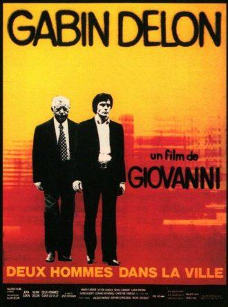 Affiche du film Deux hommes dans la ville de José Giovanni. Gabin et Delon marchent côte à côte.