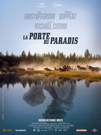 Poster de la version restaurée de La porte du paradis de Michael CImino. En haut de l'affiche, nous voyons des hommes chevauchés autour d'un lac. Dans le reflet du lac, Les personnages interprétés par Kris Kristofferson et Isabelle Huppert semblent danser.