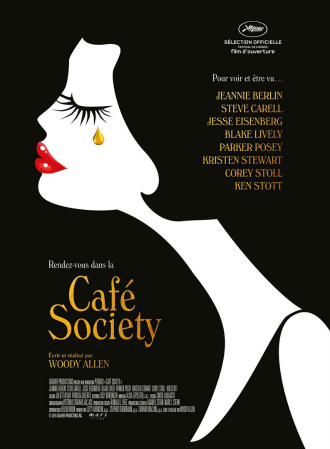 Affiche de Café Society de Woody Allen. Nous y voyons le portrait dessiné en blanc sur un fond noir d'une femme qui pleure une larme d'or.