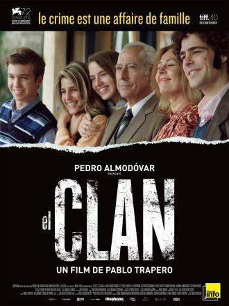 Affiche du film El Clan de Pablo Trapero sur laquelle nous voyons toute la famille Puccio poser pour un portrait de famille.