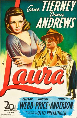Affiche du film Laura d'Otto Preminger. IL s'agit d'une peinture sur laquelle nous découvrons trois des personnages principaux, dont celui de Laura qui prend une place majoritaire. Nous voyons également Dana Andrews ainsi que Vincent Price tenant un fusil.