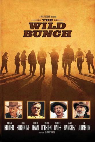 Affiche de La Horde Sauvage de Sam Peckinpah sur laquelle une bande d'hommes armés avancent côte à côte vers l'horizon. Des portraits de William Holden, Ernest Borgnine, Robert Ryan et Edmond O'Brien sont visibles en bas de l'affiche.